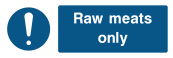 Raw Meats Only Sign - Wide