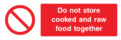 Do Not Store Cooked And Raw Food Together Sign - Wide
