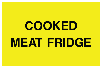 Cooked Meat Fridge Sign