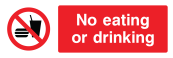 No Eating Or Drinking Sign - Wide