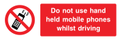Do Not Use Hand Held Mobile Phones Whilst Driving Sign - Wide