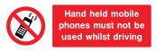 Hand Held Mobile Phones Must Not Be Used Whilst Driving Sign - Wide