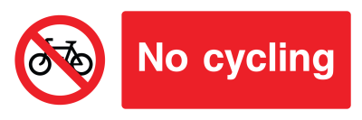 No Cycling Sign - Wide