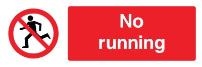 No Running Sign - Wide