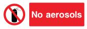 No Aerosols Sign - Wide