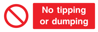 No Tipping Or Dumping Sign - Wide