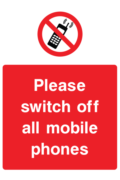 Please Switch Off All Mobile Phones Sign