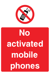 No Activated Mobile Phones Sign