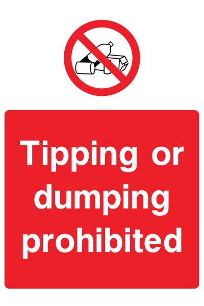 Tipping Or Dumping Prohibited Sign