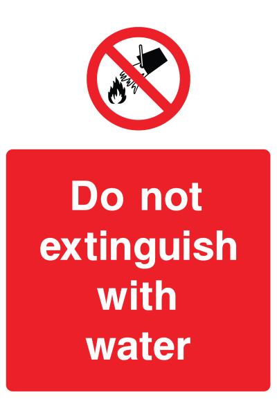 Do Not Extinguish With Water Sign