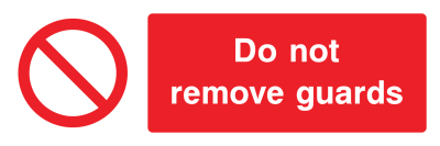 Do Not Remove Guards Sign - Wide