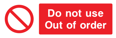 Do Not Use Out Of Order Sign - Wide