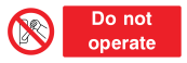 Do Not Operate Sign - Wide