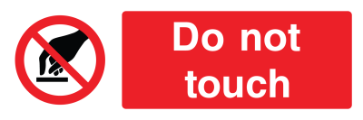 Do Not Touch Sign - Wide