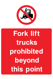 For Lift Trucks Prohibited Beyond This Point Sign