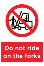 Do Not Ride On The Forks Sign