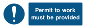 Permit to Work Must Be Provided Sign - Wide