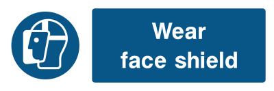 Wear Face Shield Sign - Wide