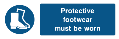Protective Footwear Must Be Worn Sign - Wide