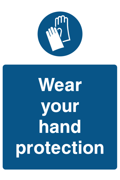 Wear Your Hand Protection Sign
