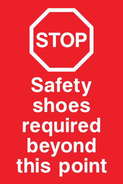 STOP Safety Shoes Required Beyond This Point Sign