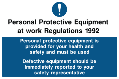 Personal Protective Equipment Is Provided Deffective Equipment Should Be Immediately Reported Sign
