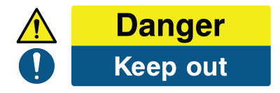 Danger Keep Out Sign - Wide