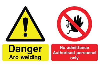 Danger Arc Welding No Admittance Authorised Personnel Only Sign