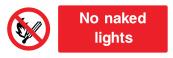 No Naked Lights Sign - Wide