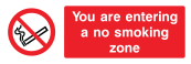You Are Entering A No Smoking Zone Sign - Wide