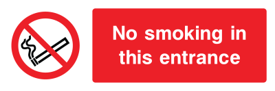 No Smoking In The Entrance Sign - Wide