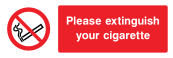 Please Extinguish Your Cigarette Sign - Wide