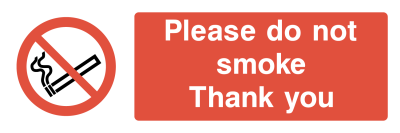 Please Do Not Smoke Thank You Sign - Wide