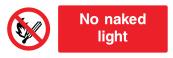 No Naked Light Sign - Wide