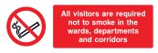 All Visitors Are Required Not To Smoke In The Wards, Departments And Corridors Sign - Wide
