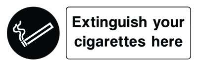 Extinguish Your Cigarettes Here Sign - Wide