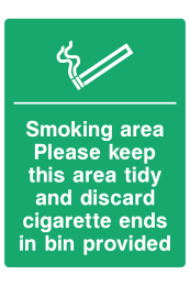 Smoking Area Please Keep Please Keep This Area Tidy And Discard Cigarette End Is Bin Provided Sign