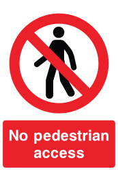 No Pedestrian Access Sign TEST