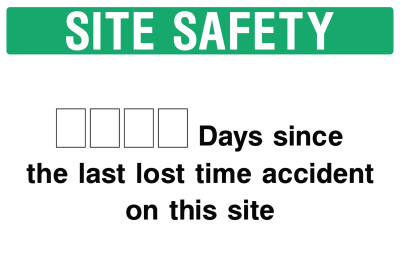 Site Safety Says Since Sign