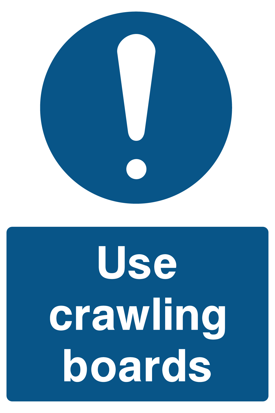 Use Crawling Boards Sign