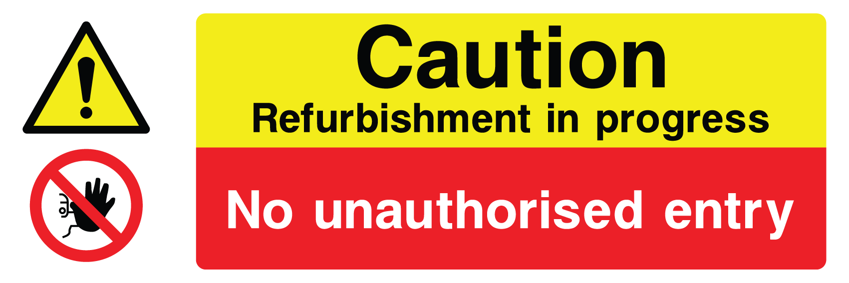 Caution Refurb in Progress Sign