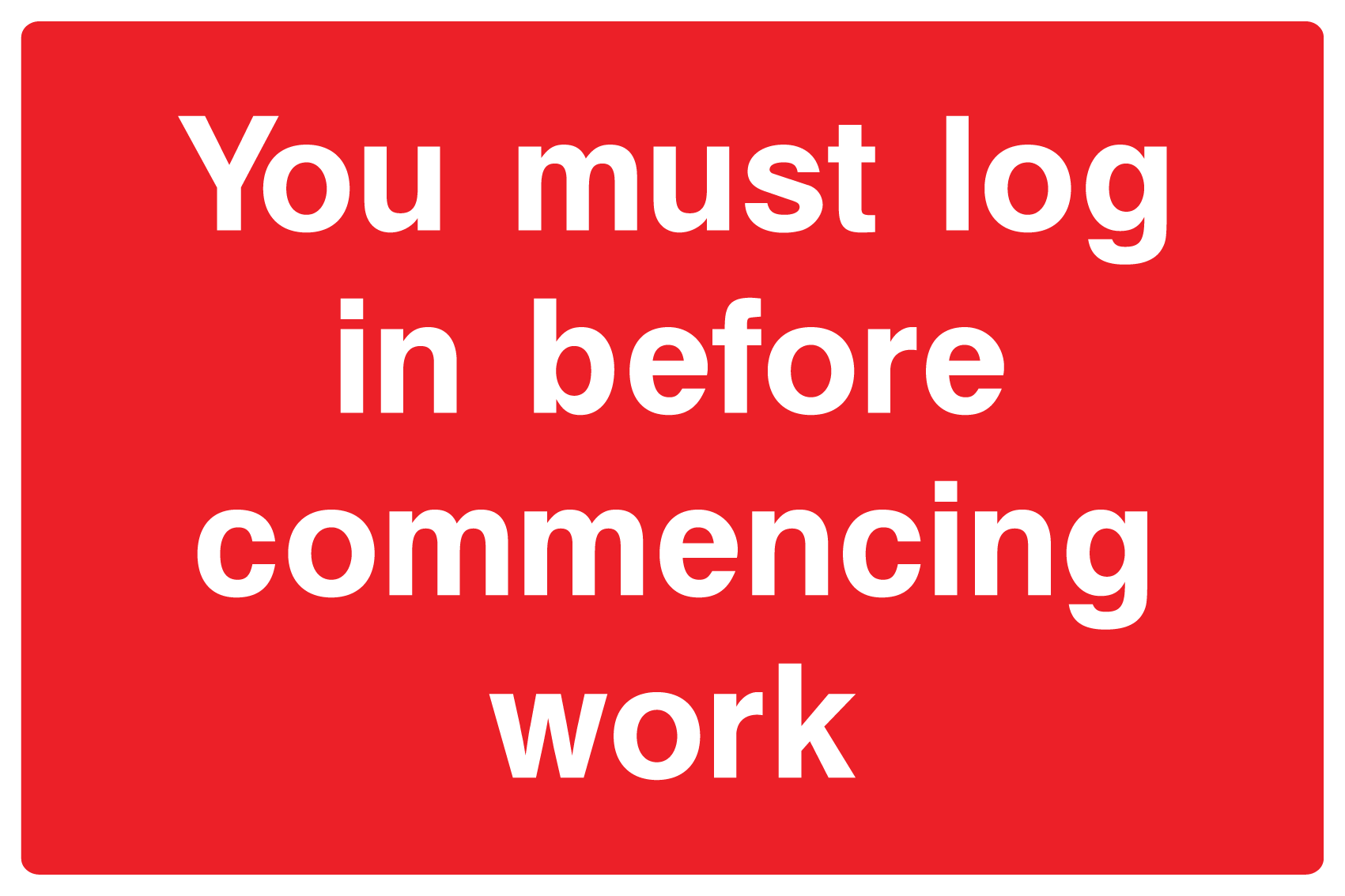 You must Log in before work sign