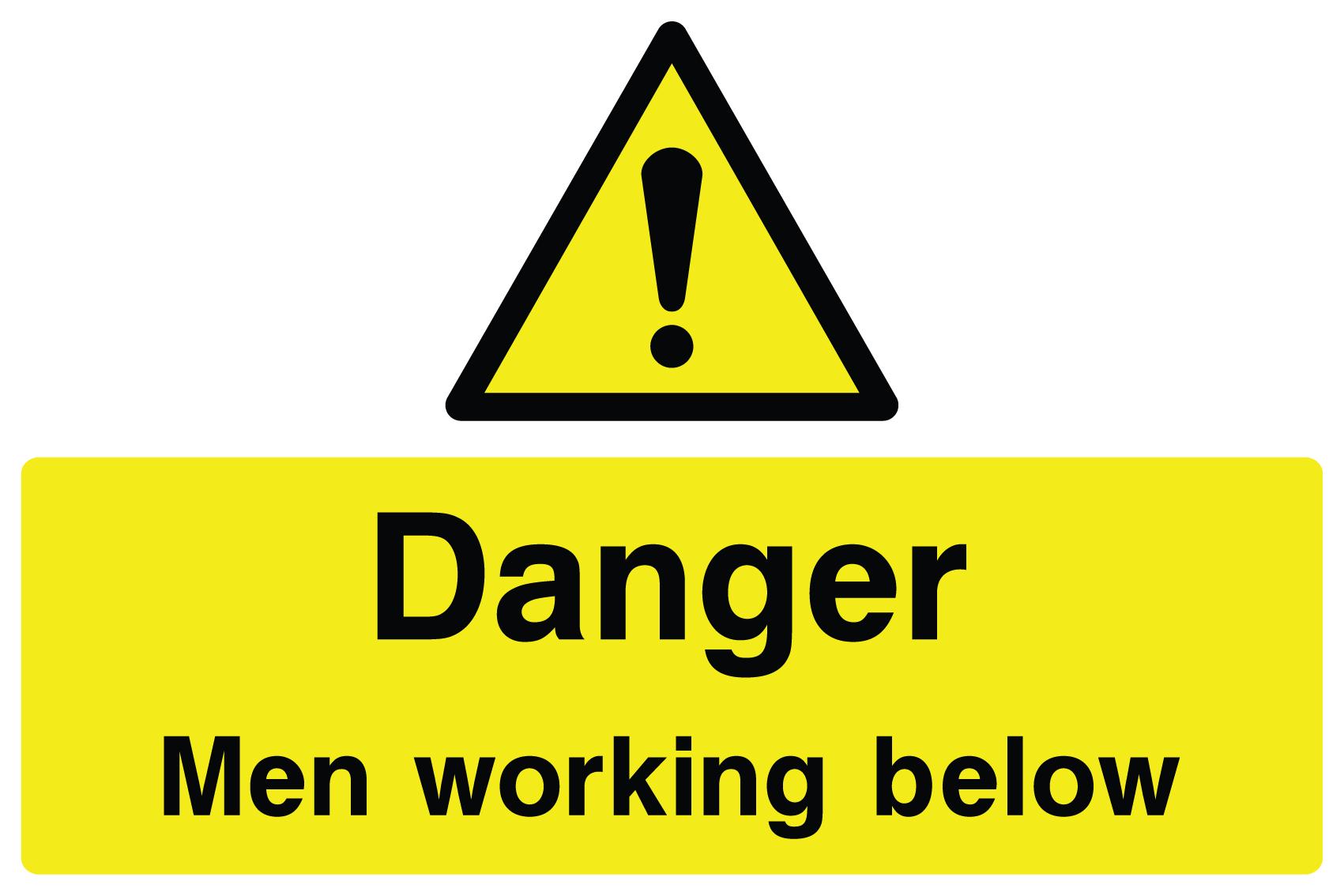 Danger Men Working Below Sign