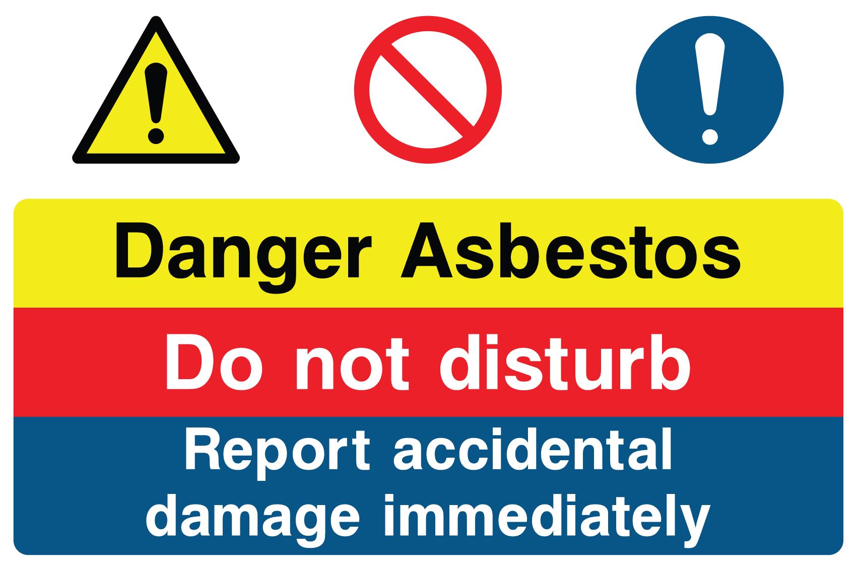 Danger Asbestos Do No Disturb Sign