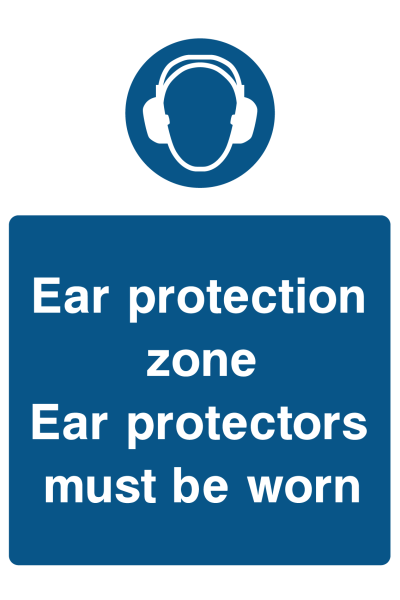 Ear Protection Zone Ear Protectors Must Be Worn Sign