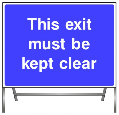 This exist must be kept clear sign