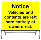 Notice vehicles and contents are left here entirely at owners risk sign