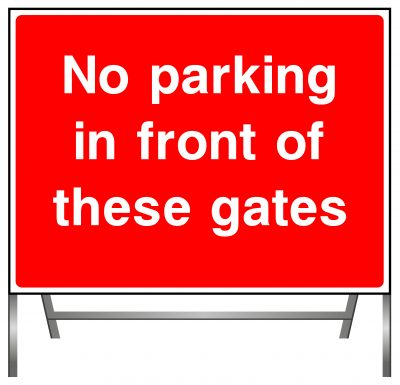 No Parking in front of these gates sign