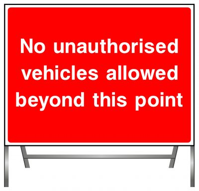 No authorised vehicles allowed beyond this point sign