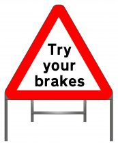 Try your breaks warning sign